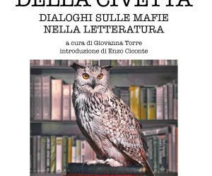 """""""L'insonnia della civetta. Dialoghi sulle mafie nella letteratura"""""""